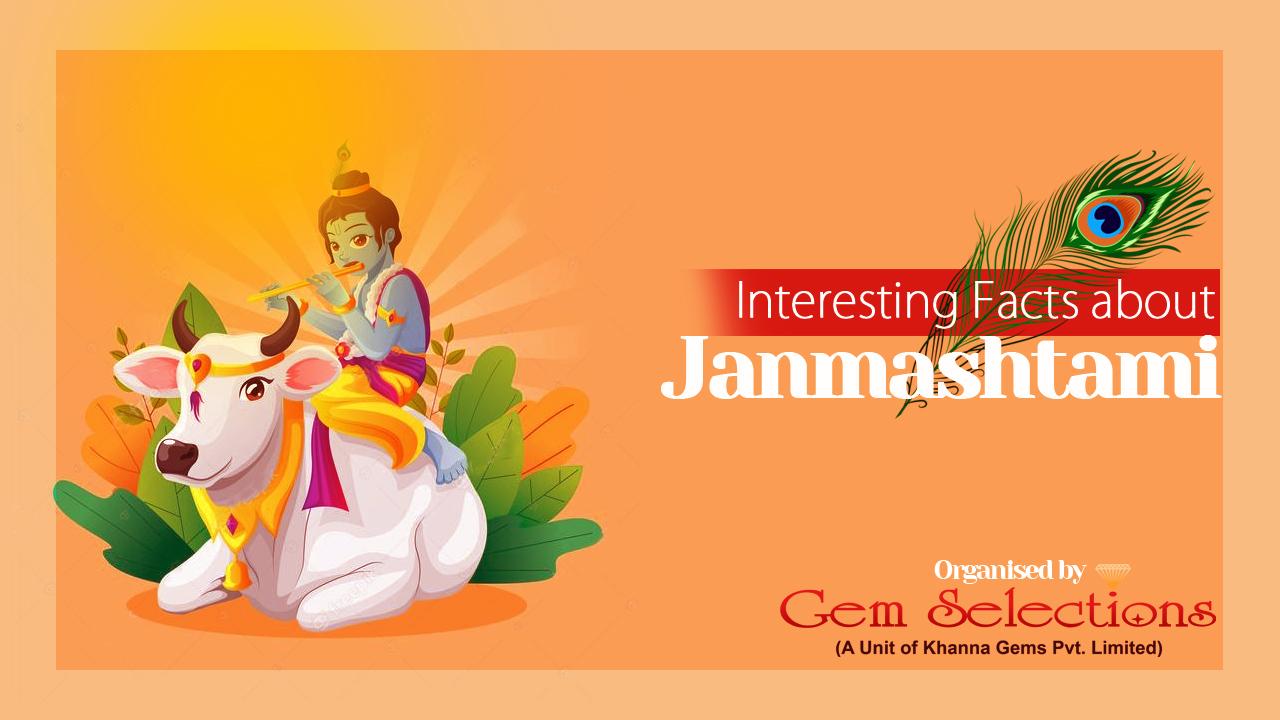 Interesting Facts About Janamashtami
