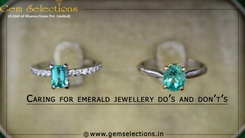 Caring for emerald jewelry do's and don't's