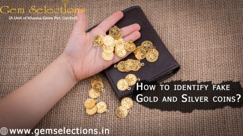 How to identify fake Gold and Silver coins?