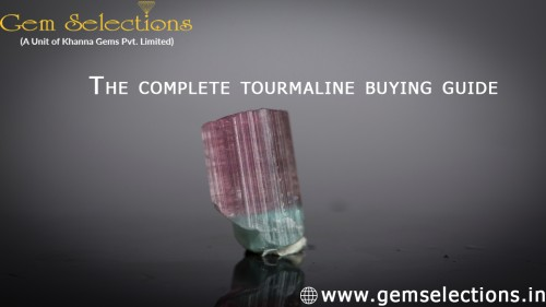 The complete tourmaline buying guide