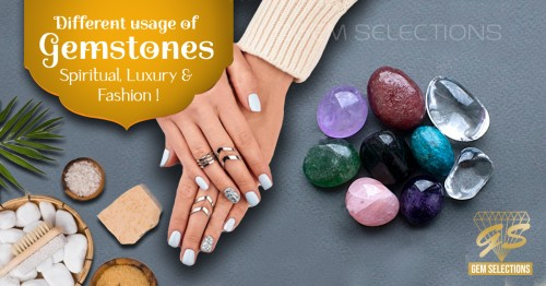 Different Uses of Gemstones – Spiritual, Luxury, and Fashion