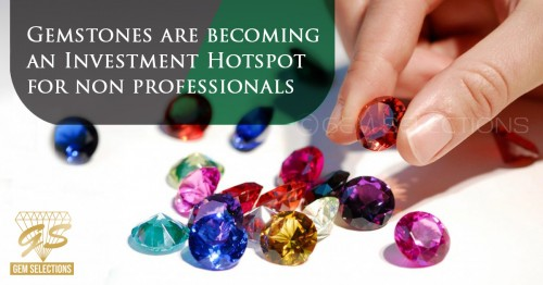 Gemstones are Becoming an Investment Hotspot for Non-Professionals
